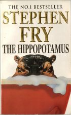 The Hippopotamus. Stephen Fry (Стивен Фрай)