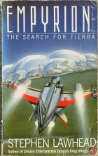 Empyrion I: The Search for Fierra. Stephen Lawhead (Стивен Лоухед)