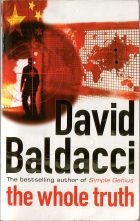 The Whole Truth. David Baldacci