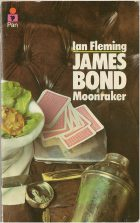 James Bond: Moonraker. Ian Fleming