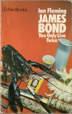 James Bond: You Only Live Twice. Ian Fleming