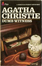Dumb Witness | Poirot Loses a Client | Mystery of Littlegreen House (сокр.). Agatha Christie
