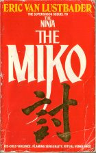the Miko. Eric Van Lustbader