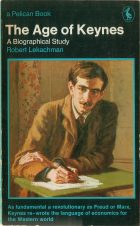 The Age of Keynes. Robert Lekachman