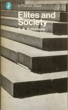 Elites and Society. T.B. Bottomore