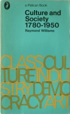 Culture and Society 1780-1950. Raymond Williams (Рэймонд Уильямс)