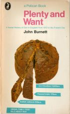 Plenty and Want. John Burnett