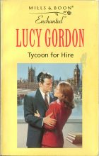 Tycoon for Hire. Lucy Gordon (Люси Гордон)