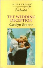 The Wedding Deception. Carolyn Greene (Кэролин Грин)