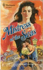 Mistress of the Seas. Ruth Langan (Рут Лэнган)