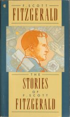 The Stories of F. Scott Fitzgerald. F. Scott Fitzgerald (Фрэнсис Скот Фицджеральд)