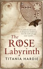 The ROSE Labyrinth. Titania Hardie (Титания Харди)