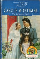 The Diamond Bride. Carole Mortimer (Кэрол Мортимер)