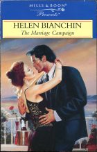 The Marriage Campaign. Helen Bianchin (Хелен Бьянчин)