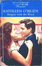 Bargain with the Wind. Kathleen O'Brien