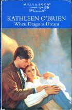 When Dragons Dream. Kathleen O'Brien