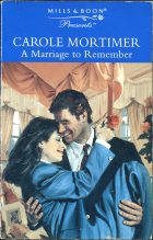A Marriage to Remember. Carole Mortimer (Кэрол Мортимер)