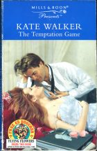 The Temptation Game. Kate Walker (Кейт Уолкер)