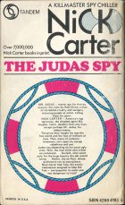 Nick Carter: The Judas Spy. William L. Rhodes
