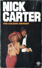 Nick Carter: The Golden Serpent. Manning Lee Stokes