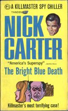 The Bright Blue Death. Nicholas Browne