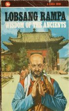 You Forver + Wisdom of the Ancients. Lobsang Rampa