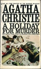 A Holiday for Murder | Hercule Poirot's Christmas | Murder for Christmas | Murder at Christmas. Agatha Christie