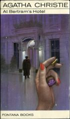 At Bertram's Hotel. Agatha Christie (Агата Кристи)