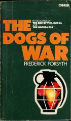 The Dogs of War. Frederick Forsyth (Фредерик Форсайт)