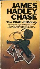 The Whiff of Money. James Hadley Chase ( Джеймс Хедли Чейз)
