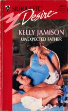 Unexpected Father. Kelly Jamison (Келли Джеймисон)