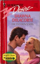 The Tycoon's Son. Shawna Delacorte (Шона Делакорт)