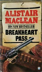 Breakheart Pass. Alistair Maclean (Алистер Маклин)