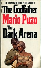 The Dark Arena. Mario Puzo (Марио Пьюзо)