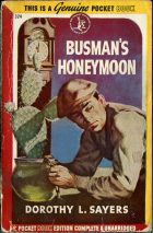 Busman's Honeymoon. Dorothy L. Sayers (Дороти Ли Сэйерс)
