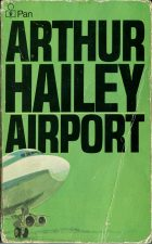 Airport. Arthur Hailey (Артур Хейли)