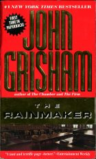 The Rainmaker. John Grisham (Джон Гришэм)