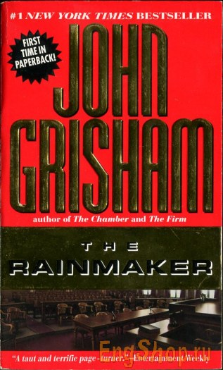 an analysis of rudy baylors character in the rainmaker by john grisham The rainmaker, john grisham the rainmaker is a 1995 novel by john grisham this was grisham's sixth novel it differs from most of his other novels in that it is written almost completely in the simple present tense.