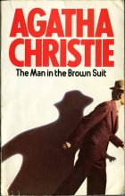 The Man in the Brown Suit. Agatha Christie (Агата Кристи)