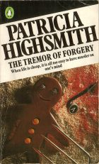 The Tremor of Forgery. Patricia Highsmith (Патриция Хайсмит)