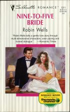 Nine-To-Five Bride. Robin Wells (Робин Уэллс)