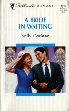 A Bride in Waiting. Sally Carleen