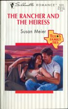 The Rancher and the Heiress. Susan Meier (Сьюзен Мейер)