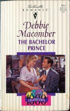 The Bachelor Prince. Debbie Macomber (Дебби Мэкомбер)