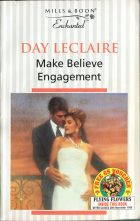 Make Believe Engagement. Day Leclaire (Дэй Леклер)