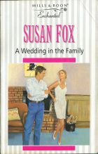 A Wedding in the Family. Susan Fox (Сьюзен Фокс)