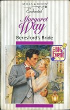 Beresford's Bride. Margaret Way (Маргарет Уэй)