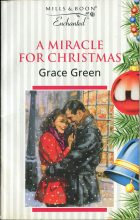 A Miracle for Christmas. Grace Green (Грейс Грин)