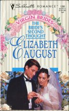 The Bride's Second Thought. Elizabeth August (Элизабет Огест)