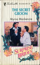The Secret Groom. Myrna Mackenzie (Мирна Маккензи)